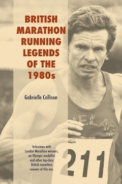 British Marathon Running Legends of the 1980s