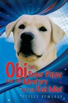 Obi the Super Puppy and the Mystery of the Red Mist