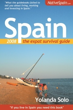 Spain The Expat Survival Guide
